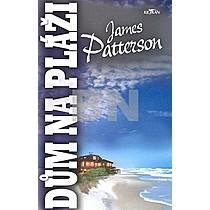 James Patterson: Dům na pláži