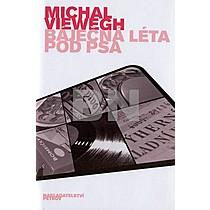 Michal Viewegh: Báječná léta pod psa