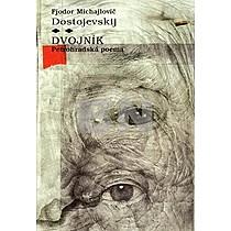 Fiodor Michajlovič Dostojevskij: Dvojník
