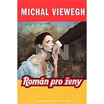 Michal Viewegh: Román pro ženy