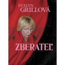 Evelyn Grillová: Zberateľ