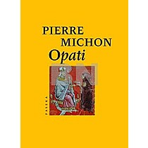 Michon Pierre: Opati