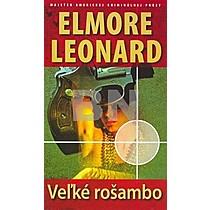 Leonard Elmore: Veľké rošambo