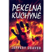 Jeffery Deaver: Pekelná kuchyně