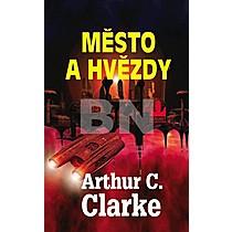 Arthur C. Clarke: Město a hvězdy
