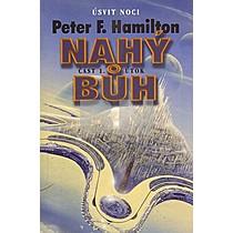 Peter F. Hamilton: Nahý Bůh 1.část