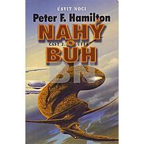 Peter F. Hamilton: Nahý Bůh 2.část