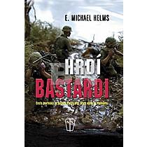 E. Michael Helms: Hrdí bastardi