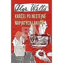 Olga Walló: Kráčel po nestejně napjatých lanech