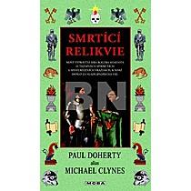 Paul Doherty: Smrtící relikvie