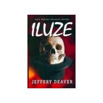Jeffery Deaver: Iluze