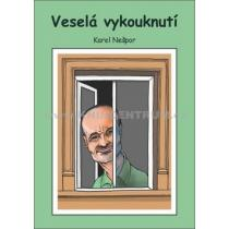 Karel Nešpor: Veselá vykouknutí
