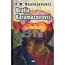 Fiodor Michajlovič Dostojevskij: Bratia Karamazovovci