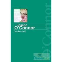 Joseph O'Connor: Obchodník