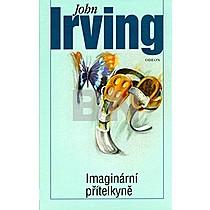 John Irving: Imaginární přítelkyně
