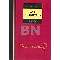 Pavel Vilikovský: Prózy