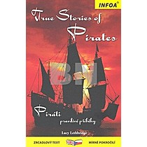 Kolektiv autorů: True stories of Pirates/Piráti