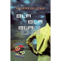 Giuseppe Culicchia: Bla bla bla