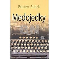 Robert Ruark: Medojedky