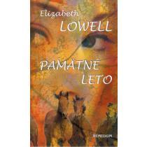Elizabeth Lowell: Pamätné leto