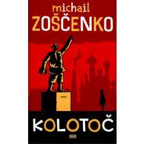 Michail Zoščenko: Kolotoč