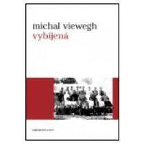 Michal Viewegh: Vybíjená