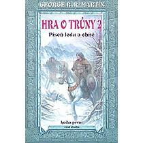 George R.R. Martin: Hra o trůny 2 Píseň ledu a ohně Kniha první Část druhá