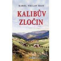 Karel Václav Rais: Kalibův zločin