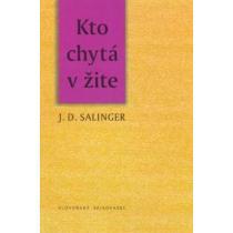 Jerome David Salinger: Kto chytá v žite