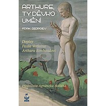Arthure, ty děvko umění - Adam Georgiev