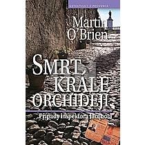 Martin O'Brien: Smrt krále orchidejí