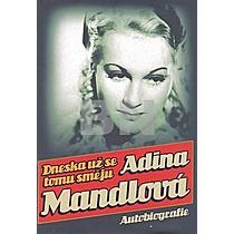 Dneska už se tomu směju: Mandlová, Adina