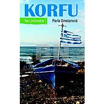 Pavla Smetanová: Korfu Bez průvodce