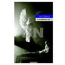 Eva Talpová: S andělem ne