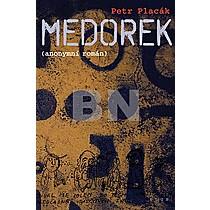 Petr Placák: Medorek