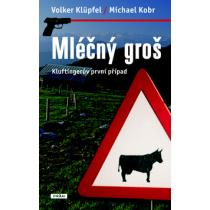 Volker Klüpfel; Michael Kobr: Mléčný groš