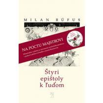Milan Rúfus: Štyri epištoly k ľuďom