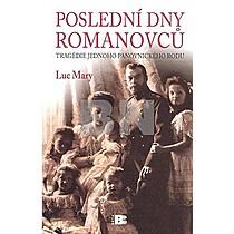 Luc Mary: Poslední dny Romanovců
