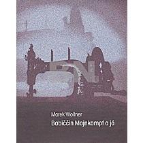 Marek Wollner: Babiččin Majnkampf a já