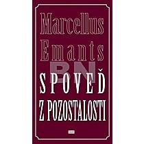 Marcellus Emants: Spoveď z pozostalosti