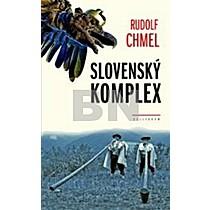 Rudolf Chmel: Slovenský komplex