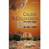 Collen McCulloughová: Ptáci v trní