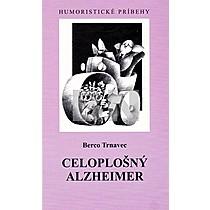 Berco Trnavec: Celoplošný Alzheimer