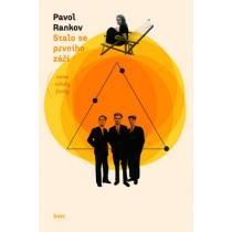 Pavol Rankov: Stalo se prvního září