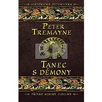 Peter Tremayne: Tanec s démony