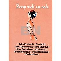 Ženy vidí za roh: Pawlowská, Halina
