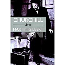 Martin Gilbert: Churchill
