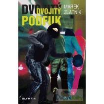 Marek Zlatník: Dvojitý podfuk