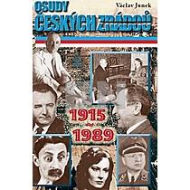 Václav Junek: Osudy českých zrádců 1915-1989
