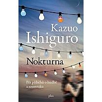 Kazuo Ishiguro: Nokturna